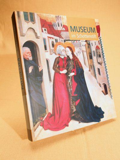 Katalog zur Kunstsammlung der Benediktinerabtei Unserer Lieben Frau zu den Schotten in Wien